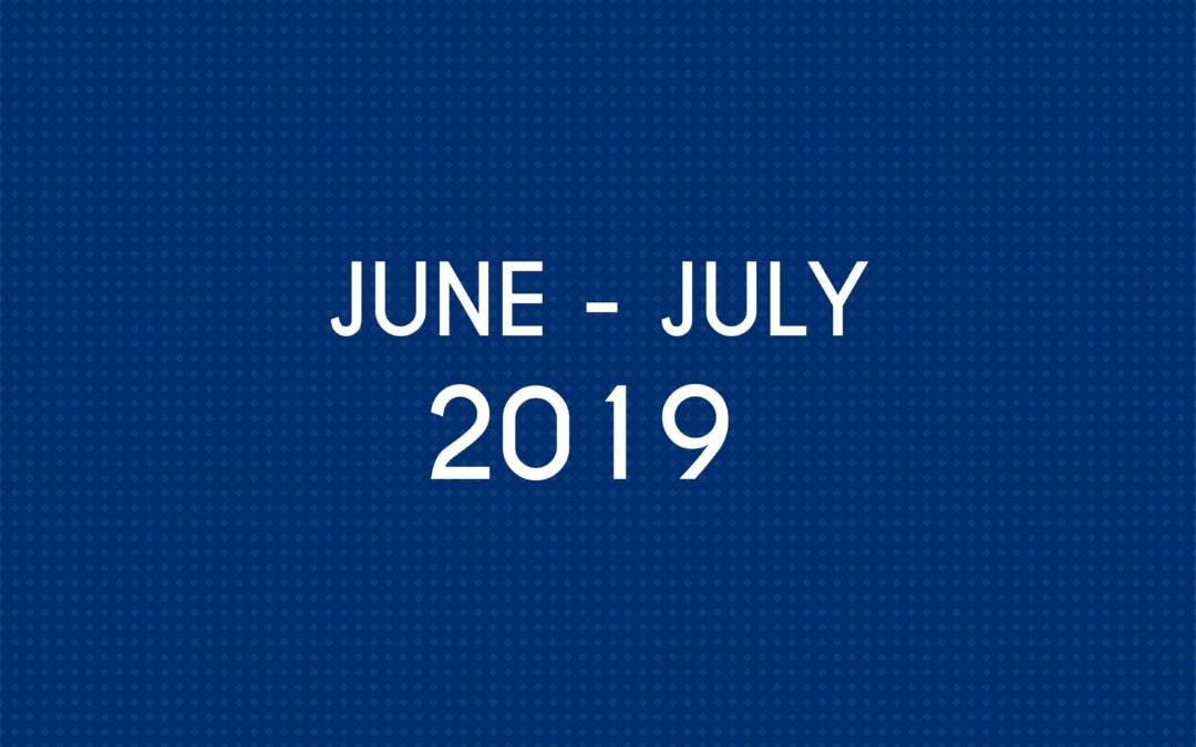 JUNE 2019 – JULY 2019