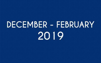 DECEMBER 2018 – FEBRUARY 2019