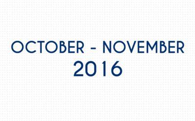 OCTOBER 2016 – NOVEMBER 2016