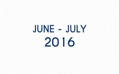 JUNE 2016 – JULY 2016