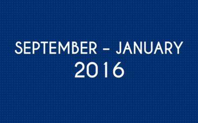 SEPTEMBER 2016 – JANUARY 2016