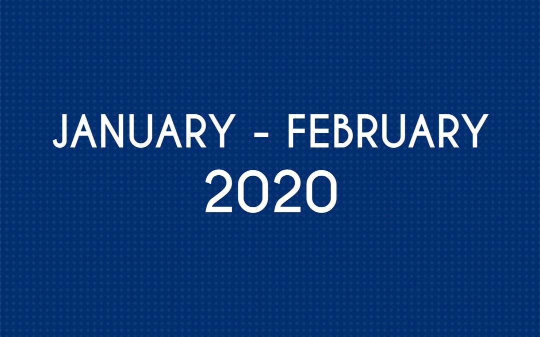 JANUARY 2020 – FEBRUARY 2020