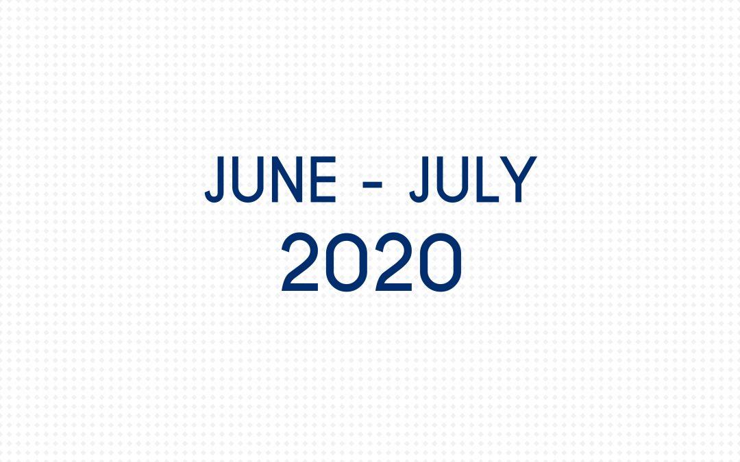 JUNE 2020 – JULY 2020