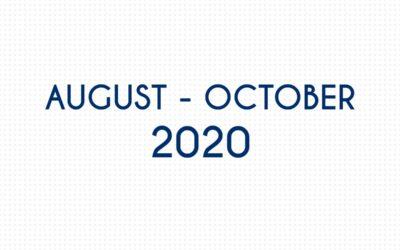 AUGUST 2020 – OCTOBER 2020