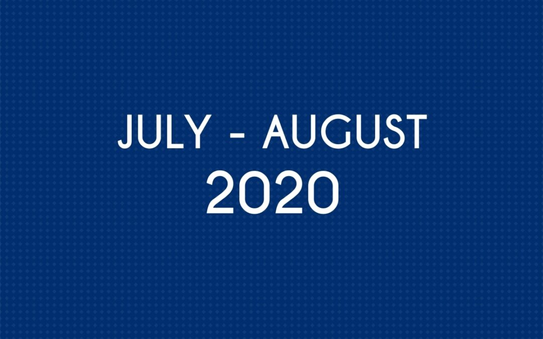 JULY 2020 – AUGUST 2020