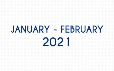 JANUARY 2021 – FEBRUARY 2021