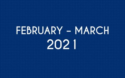 FEBRUARY 2021 – MARCH 2021