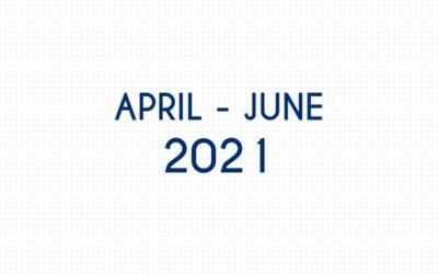 APRIL 2021 – JUNE 2021