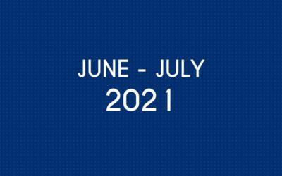 JUNE 2021 – JULY 2021