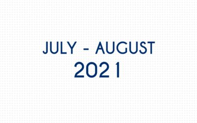 JULY 2021 – AUGUST 2021